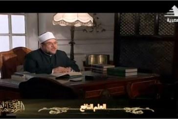 """وزير الأوقاف يتحدث عن :  """" العلم النافع """"  ببرنامج في رحاب الروضة النبوية    على القناة الفضائية المصرية"""
