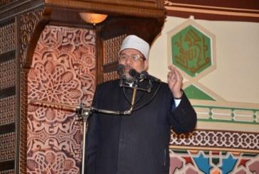 خطبة الجمعة لمعالي وزير الأوقاف     من مسجد التليفزيون بماسبيرو    محافظة القاهرة
